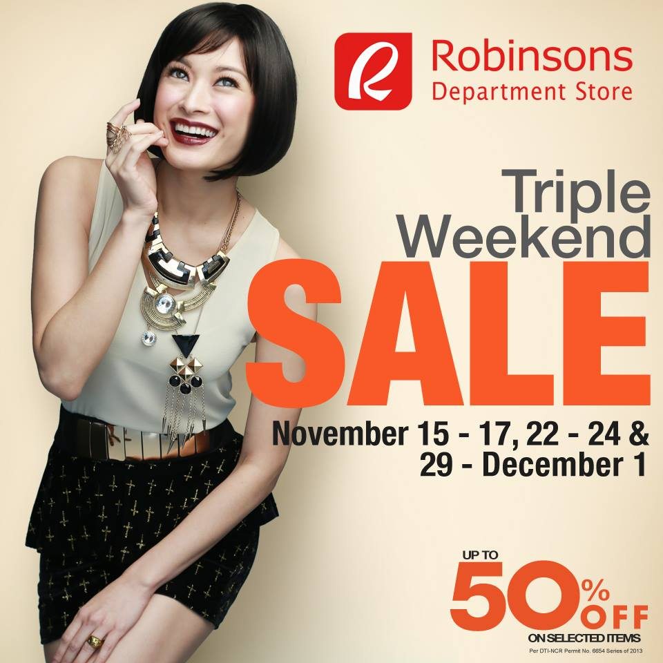 Robinsons Department Store Triple Weekend Sale November - December 2013