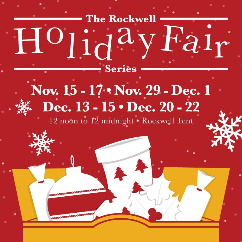 Rockwell Holiday Fair @ Rockwell Tent November - December 2013