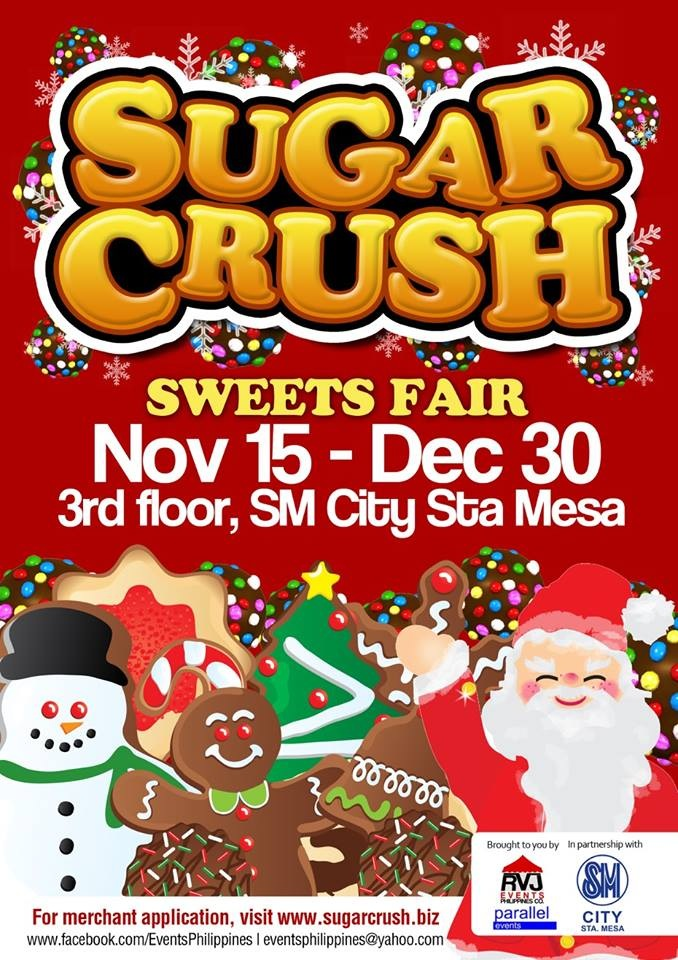 Sugar Crush Sweets Fair @ SM City Sta. Mesa November - December 2013