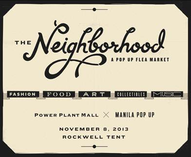 The Neighborhood Pop-up Flea market @ Rockwell Tent November 2013