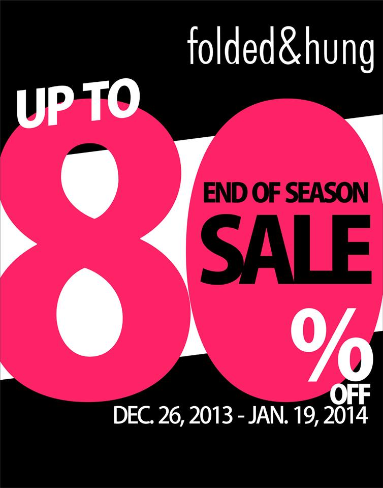 Folded & Hung End of Season Sale December 2013 - January 2014