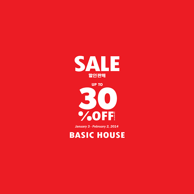 Basic House End of Season Sale January - February 2014