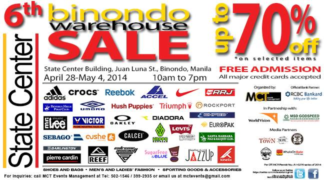 6th Binondo Warehouse Sale @ State Center Building April - May 2014
