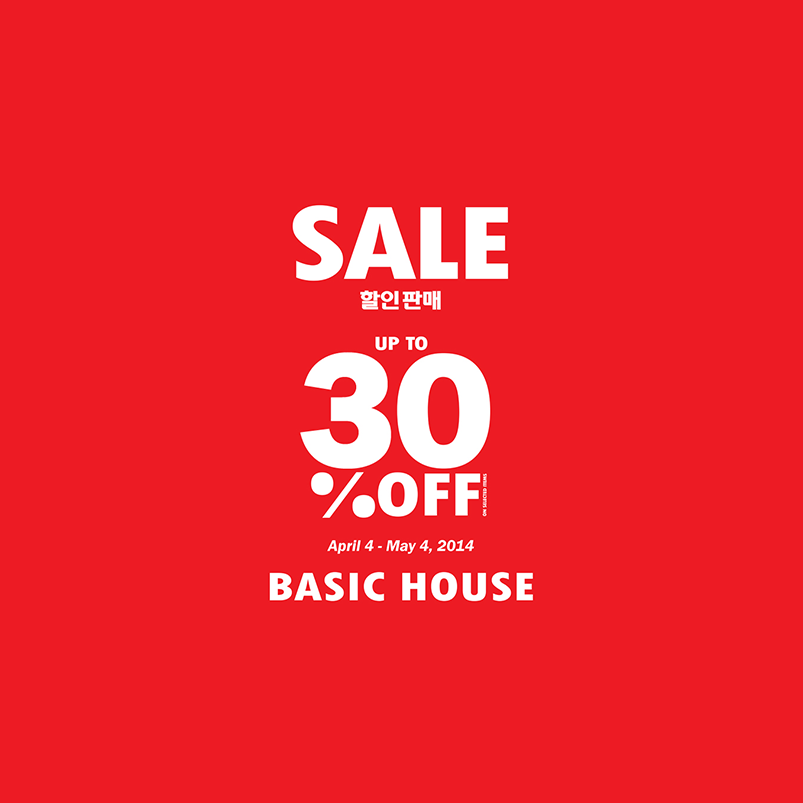 Basic House Mid Season Sale April - May 2014