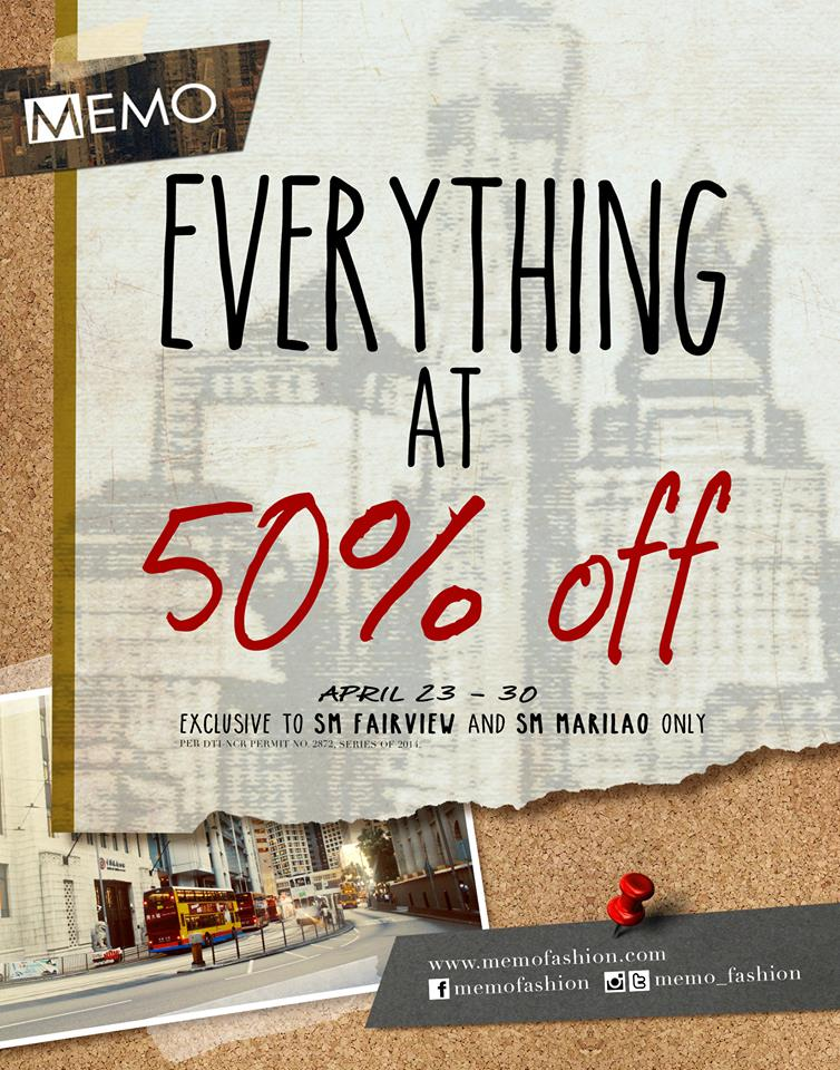 Memo Everything at 50% Off Promo @ SM Fairview & SM Marilao April 2014