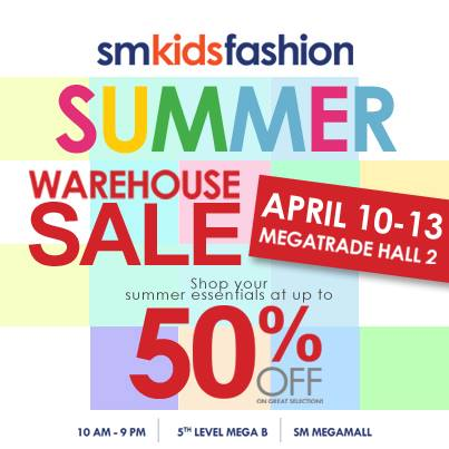 SM Kids Fashion Summer Sale @ SM Megatrade Hall April 2014