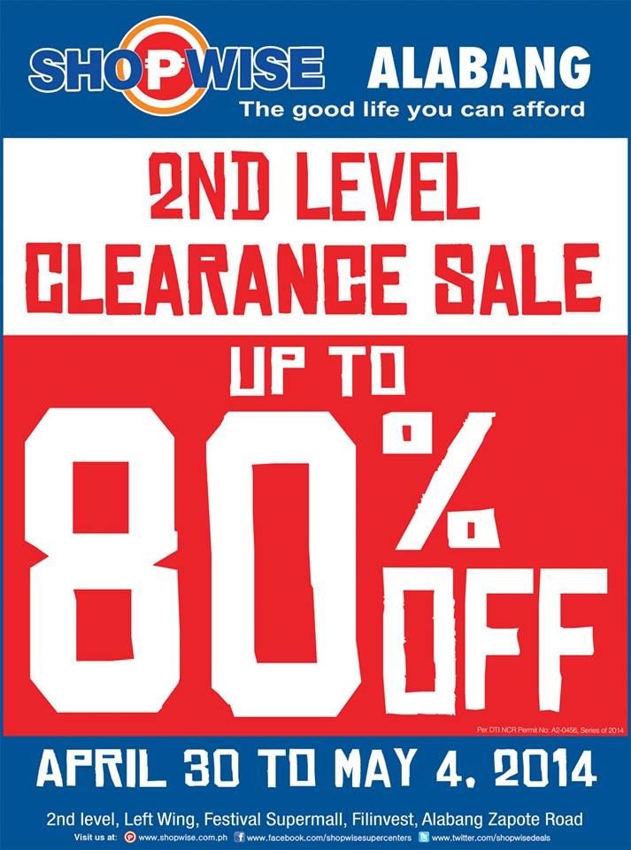 Shopwise Alabang 2nd Level Clearance Sale April - May 2014