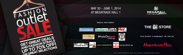Fashion Outlet Sale @ SM Megatrade Hall May - June 2014