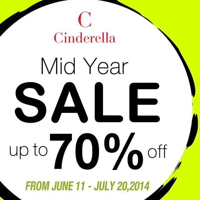 Cinderella Mid-Year Sale June - July 2014
