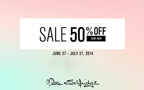 Miss Selfridge End of Season Sale June - July 2014