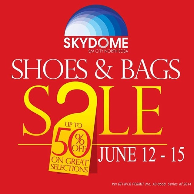 Shoes & Bags Sale @ Skydome SM City North Edsa June 2014