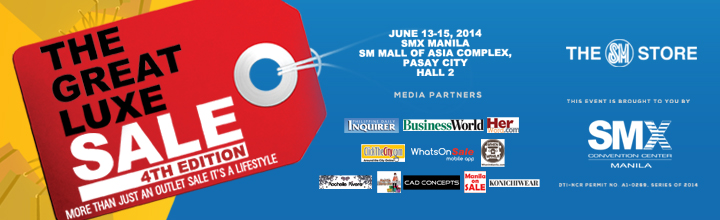 The Great Luxe Sale @ SMX Convention Center June 2014