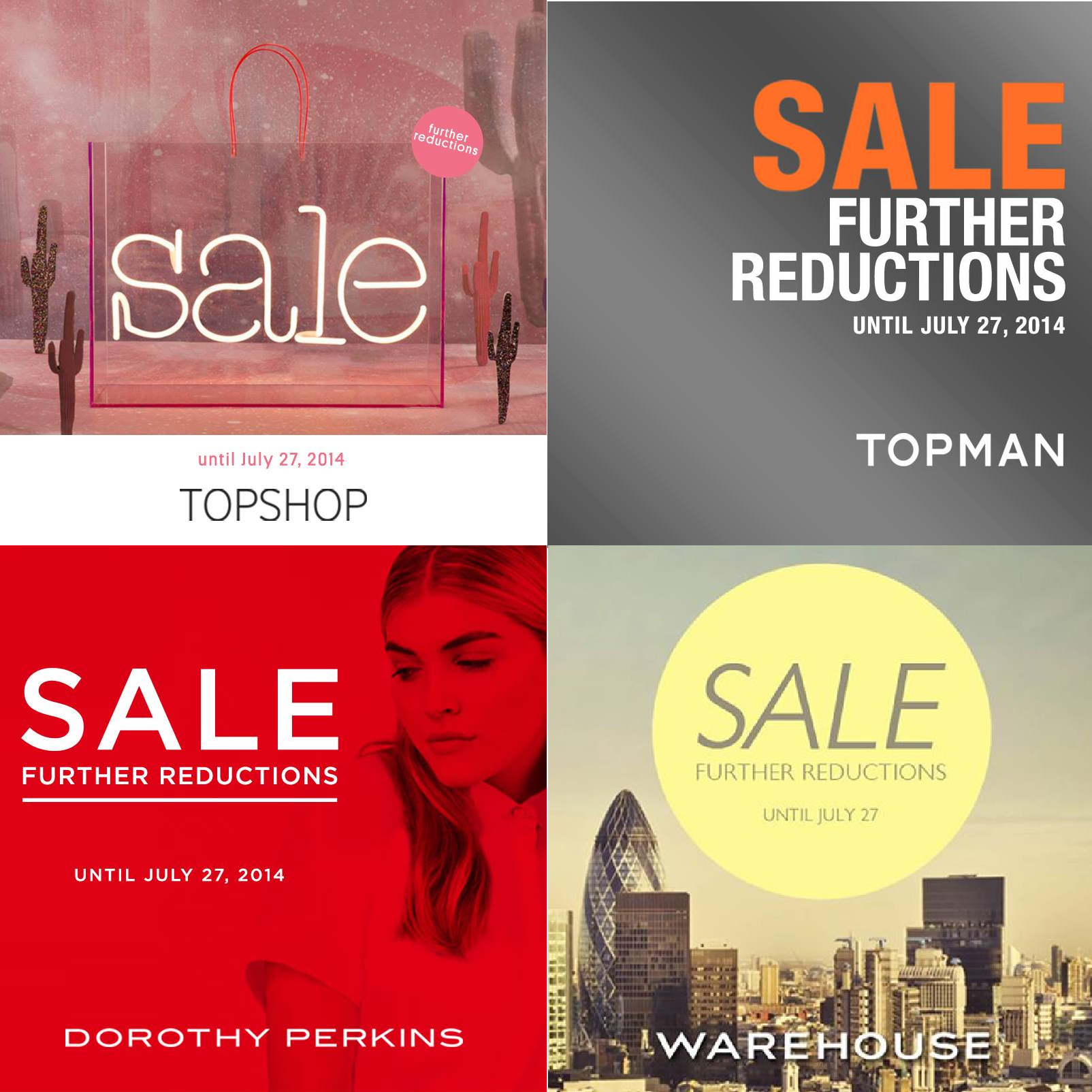 Topshop, Topman, Dorothy Perkins, Warehouse End of Season Sale - Further Reductions July 2014