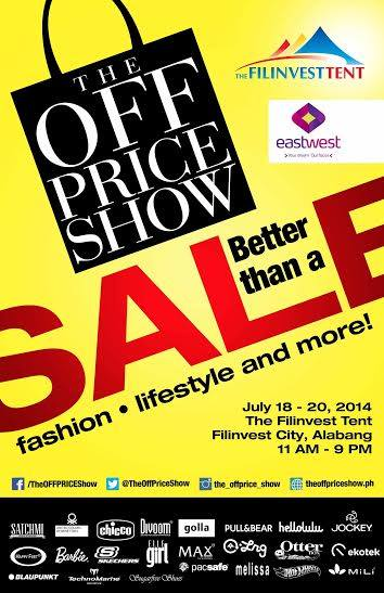 The Off Price Show @ Filinvest Tent July 2014