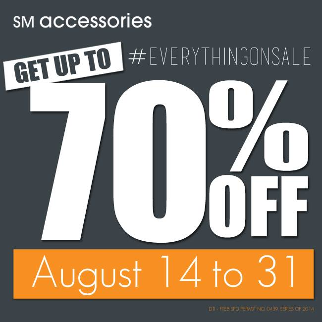 SM Accessories Everything On Sale August 2014