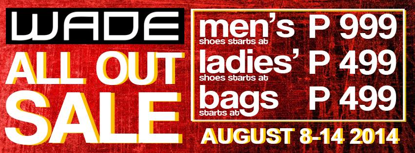 Wade Shoes and Accessories All Out Sale August 2014