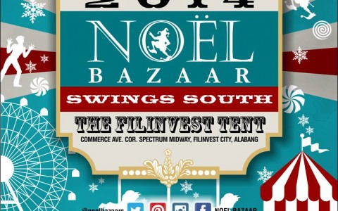 Noel Bazaar Swings South @ The Filinvest Tent October & December 2014