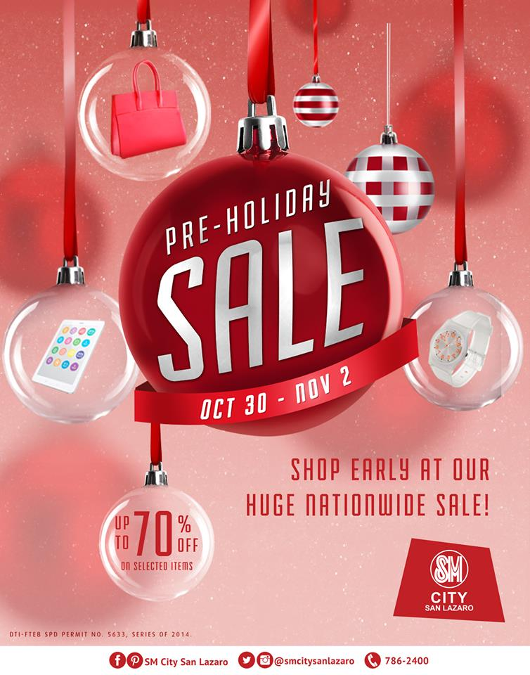 SM City San Lazaro Pre-Holiday Sale October - November 2014