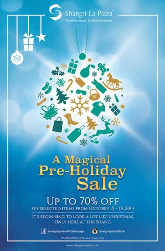 Shangri-La Plaza Mall Pre-Holiday Sale October 2014