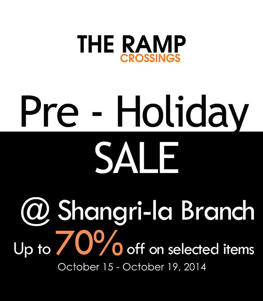 The Ramp Crossings Pre-Holiday Sale October 2014