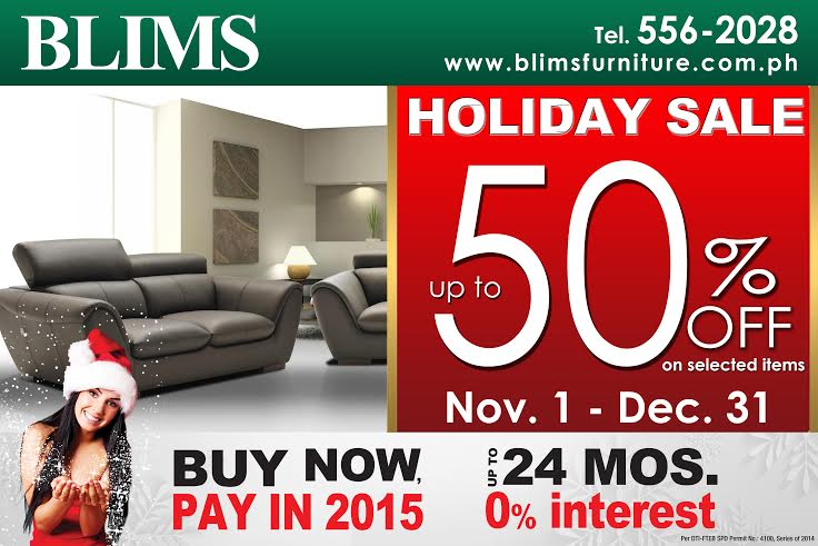 BLIMS Holiday Sale  November 1   December 31  2014. BLIMS Fine Furniture   Manila On Sale