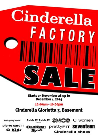 Cinderella Factory Sale @ Glorietta November - December 2014