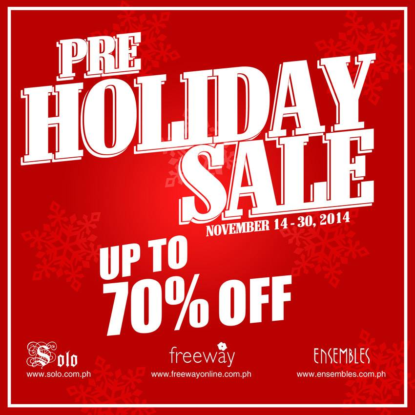 Freeway, Ensembles, Solo Pre-Holiday Sale November 2014