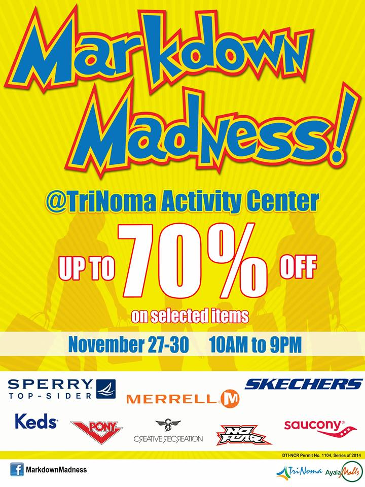 Markdown Madness @ Trinoma Activity Center November 2014