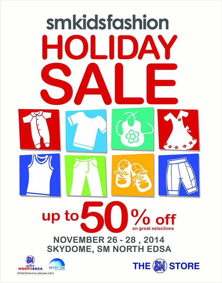 SM Kids Fashion Holiday Sale @ SM City North Edsa November 2014