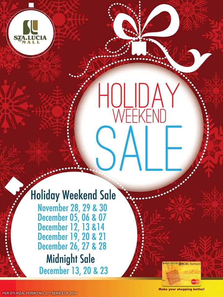Sta. Lucia Holiday Weekend Sale November - December 2014