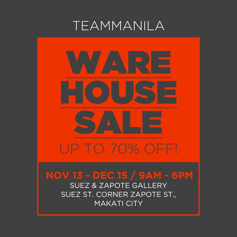 Teammanila Warehouse Sale @ Suez & Zapote Gallery November - December 2014