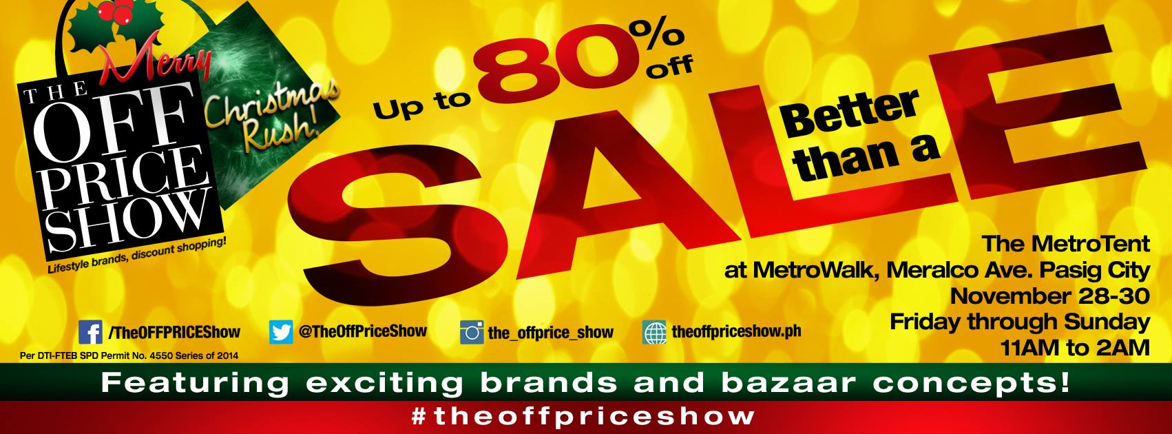 The Off Price Show Christmas Sale @ Metrotent Metrowalk November 2014