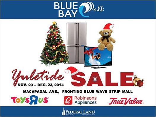 Toys R Us, Robinsons Appliance, True Value Yuletide Sale @ Bluebay Walk November - December 2014