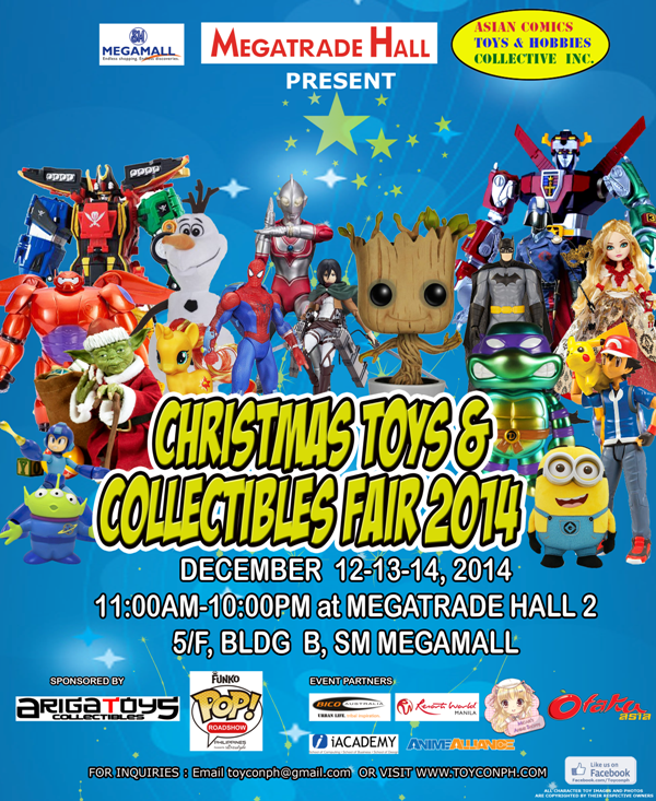 Christmas Toys and Collectibles Fair 2014 @ SM Megatrade Hall December 2014