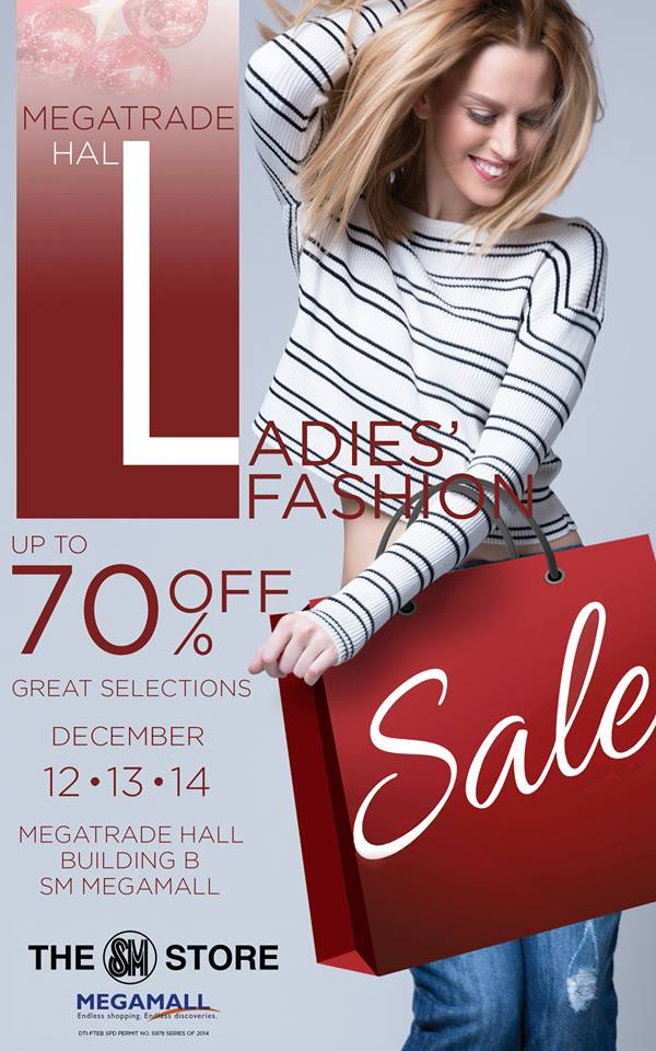 SM Ladies Fashion Sale @ SM Megatrade Hall December 2014