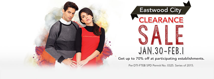 Eastwood City Clearance Sale January - February 2015