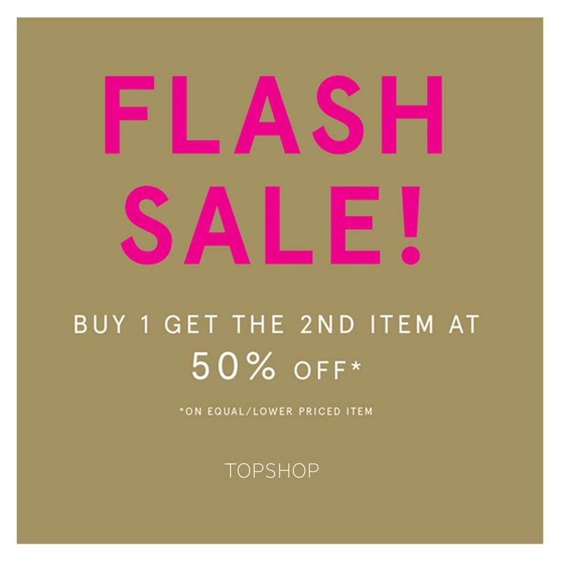 Topshop Buy 1 Get 2nd item at 50% off @ Greenbelt 3 February 2015