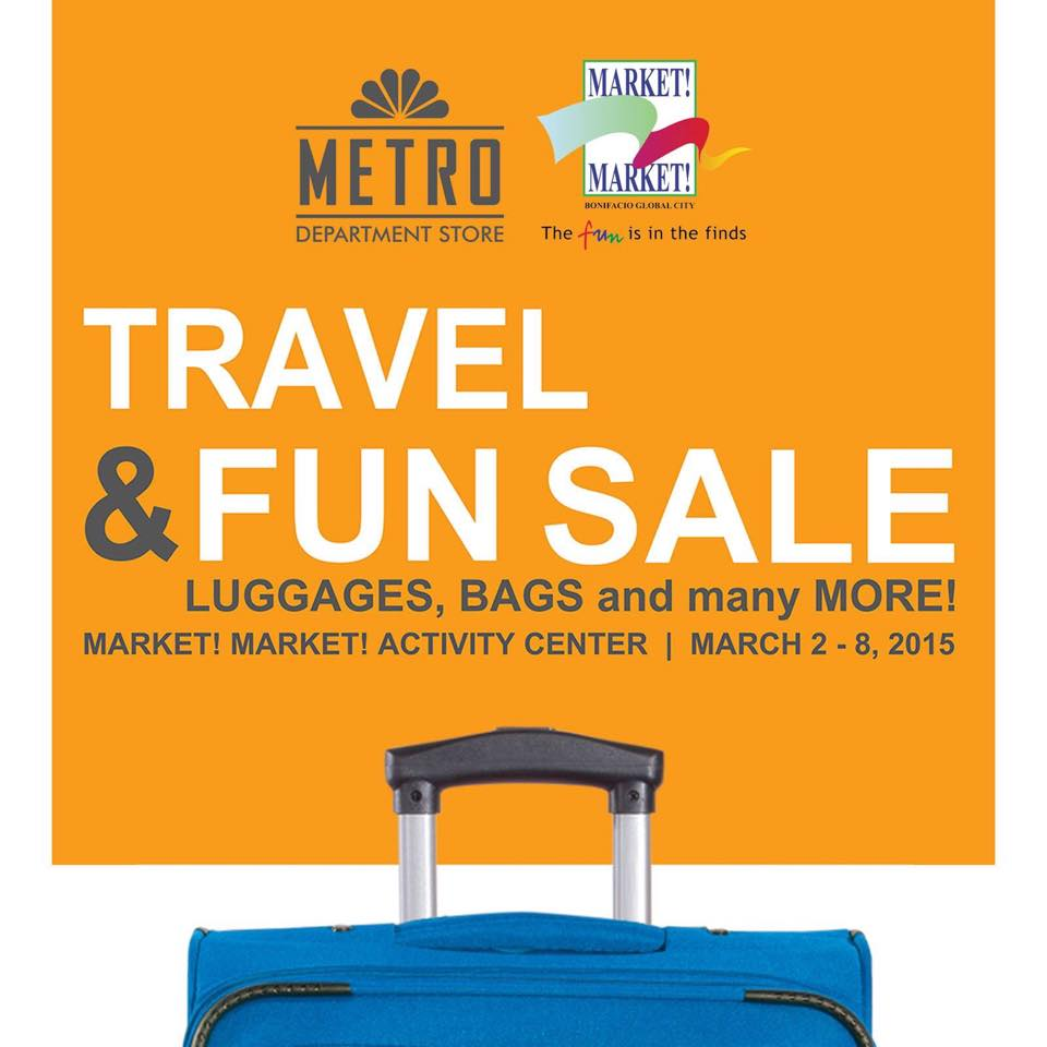 Metro Department Store Travel and Fun Sale @ Market Market March 2015