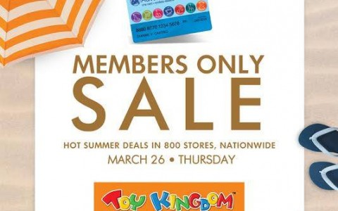 Toy Kingdom Members Only Sale March 2015