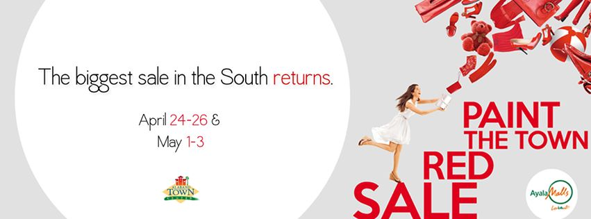 Alabang Town Center Paint The Town Red Sale April - May 2015