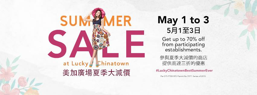 1bde691b2f29 Lucky Chinatown Mall s Summer Sale  May 1 – 3