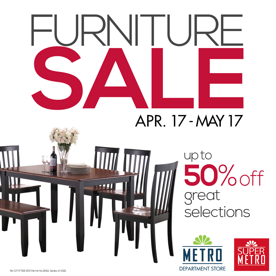 Metro department store super metro furniture sale april may 2015