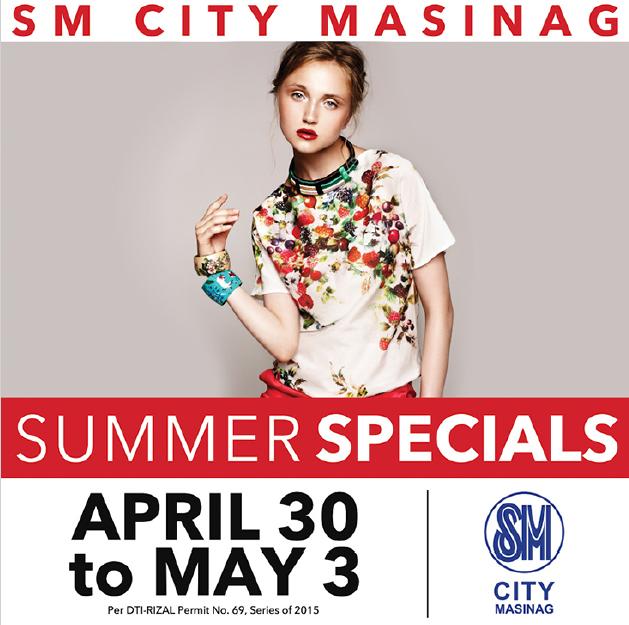 SM City Masinag Summer Specials Sale April - May 2015