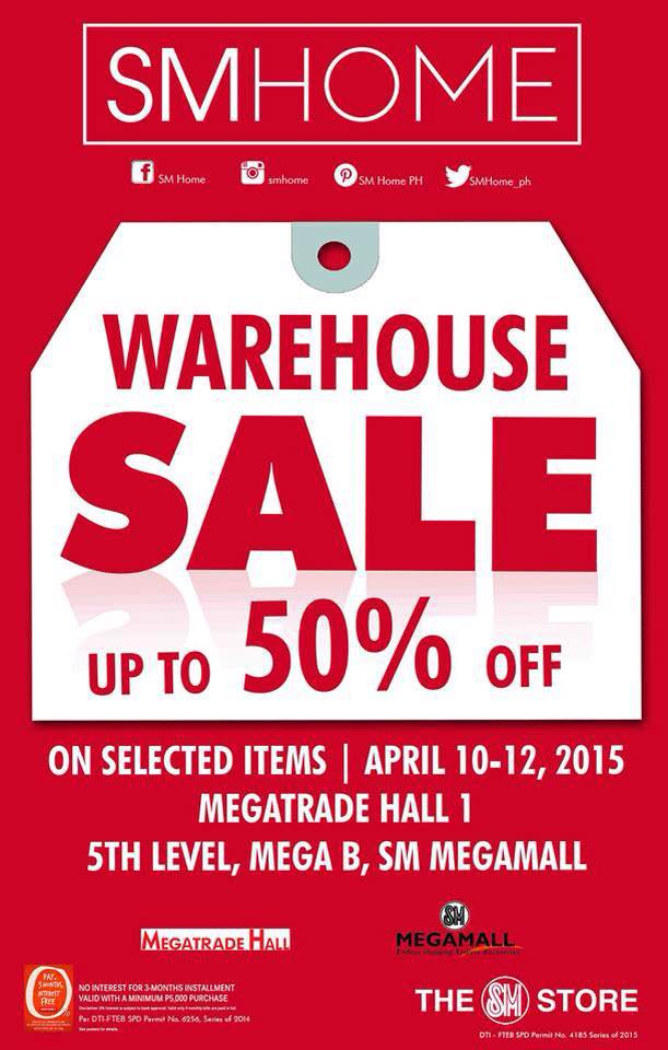 SM Home Warehouse Sale @ SM Megatrade Hall April 2015