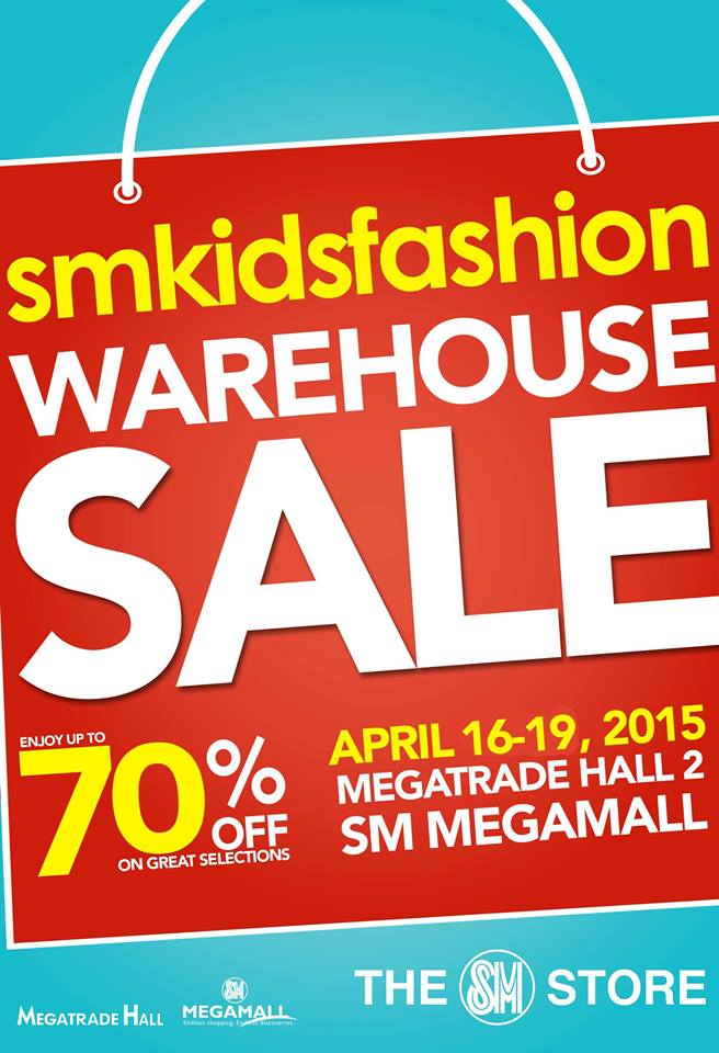 SM Kids Fashion Warehouse Sale @ SM Megatrade Hall April 2015
