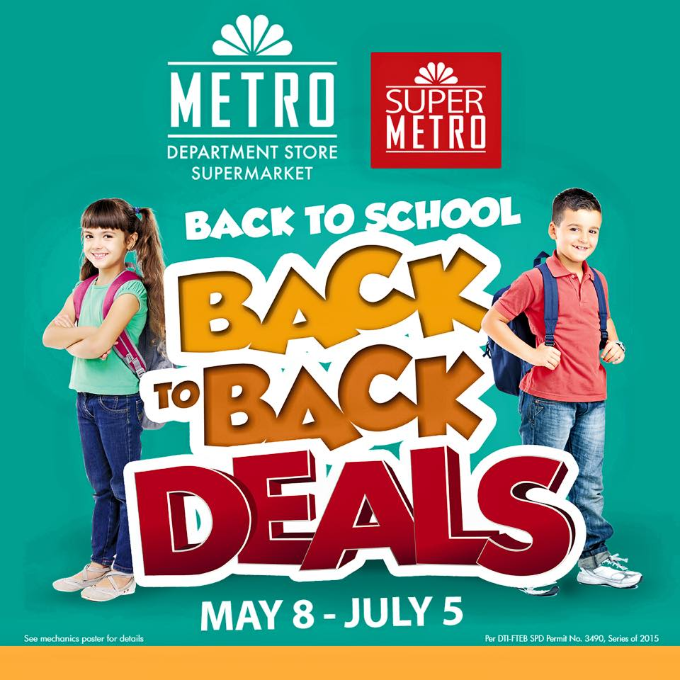 Metro Department Store and Super Metro Back To School Deals May - July 2015