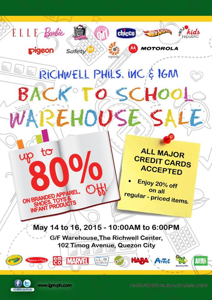 Richwell Phils Inc./IGM Back To School Warehouse Sale @ The Richwell Center May 2015