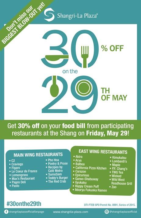 Shangri-La Plaza Mall 30 off Food Bill Promo May 2015