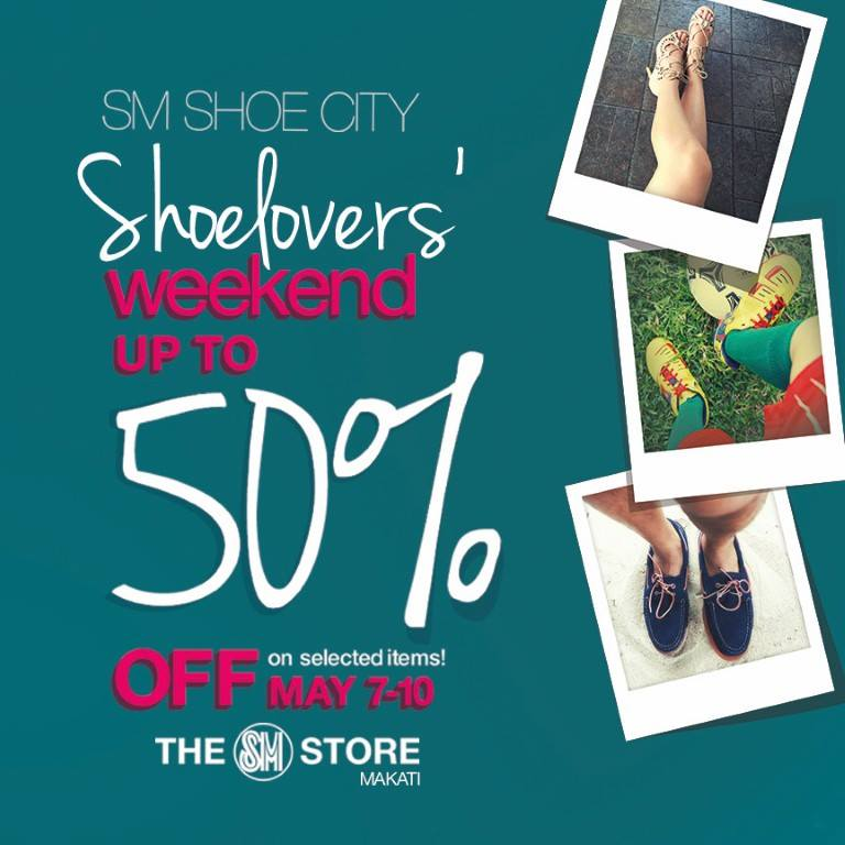The SM Store Makati Shoelovers Weekend Sale May 2015