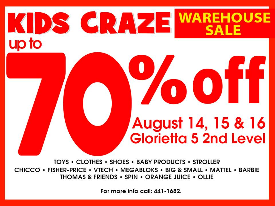 Kids Craze Warehouse Sale @ Glorietta 5 August 2015